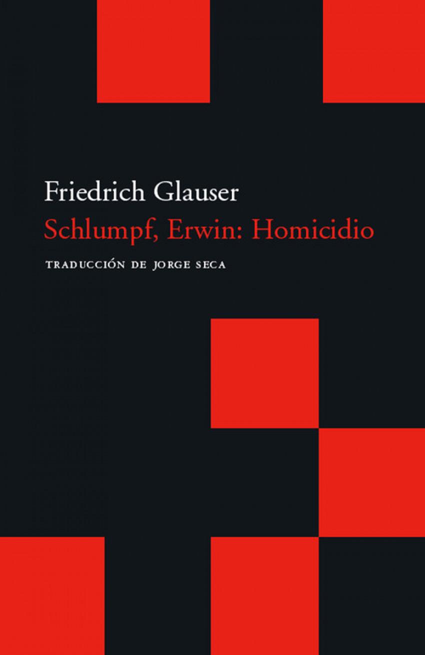 Schlumpf, Erwin: Homicidio 9788496489707