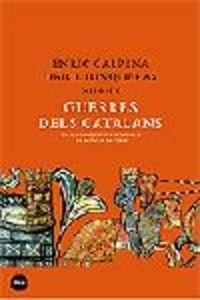 Guerres dels catalans. De les conquestes de Jaume I a la batalla de l  9788496499218