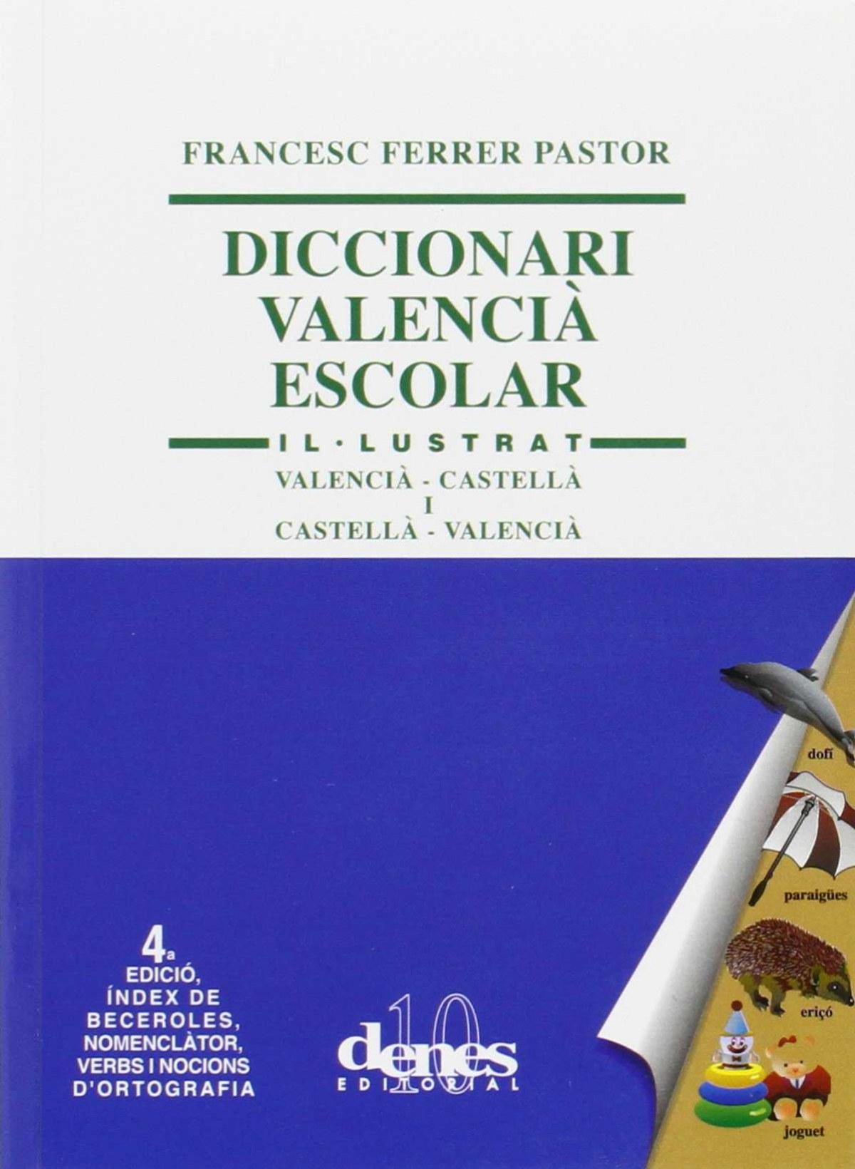 Diccionari valencia escolar. Il·lustrat 9788496545342