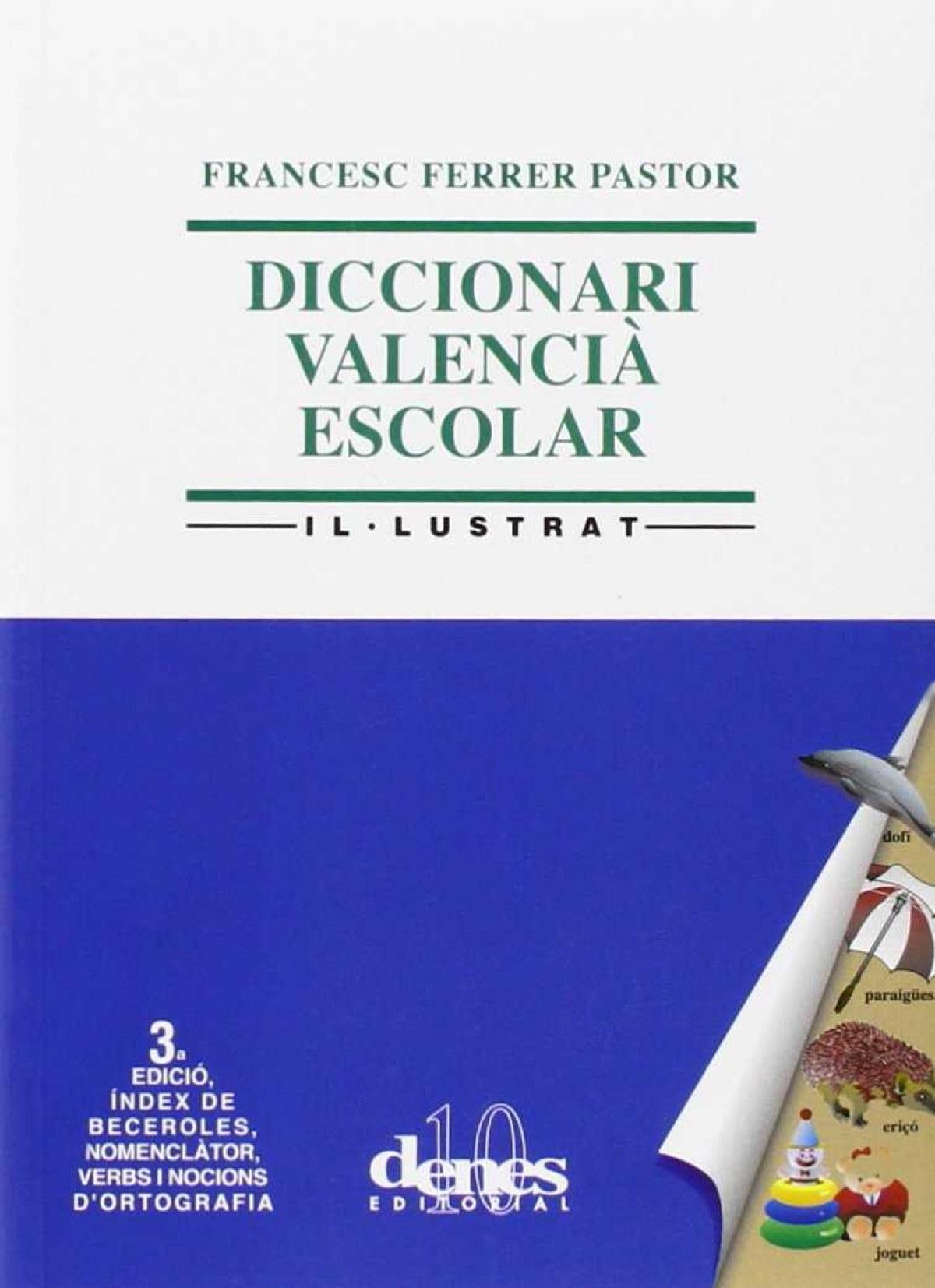 Diccionari valencia escolar il.lustrat 9788496545359