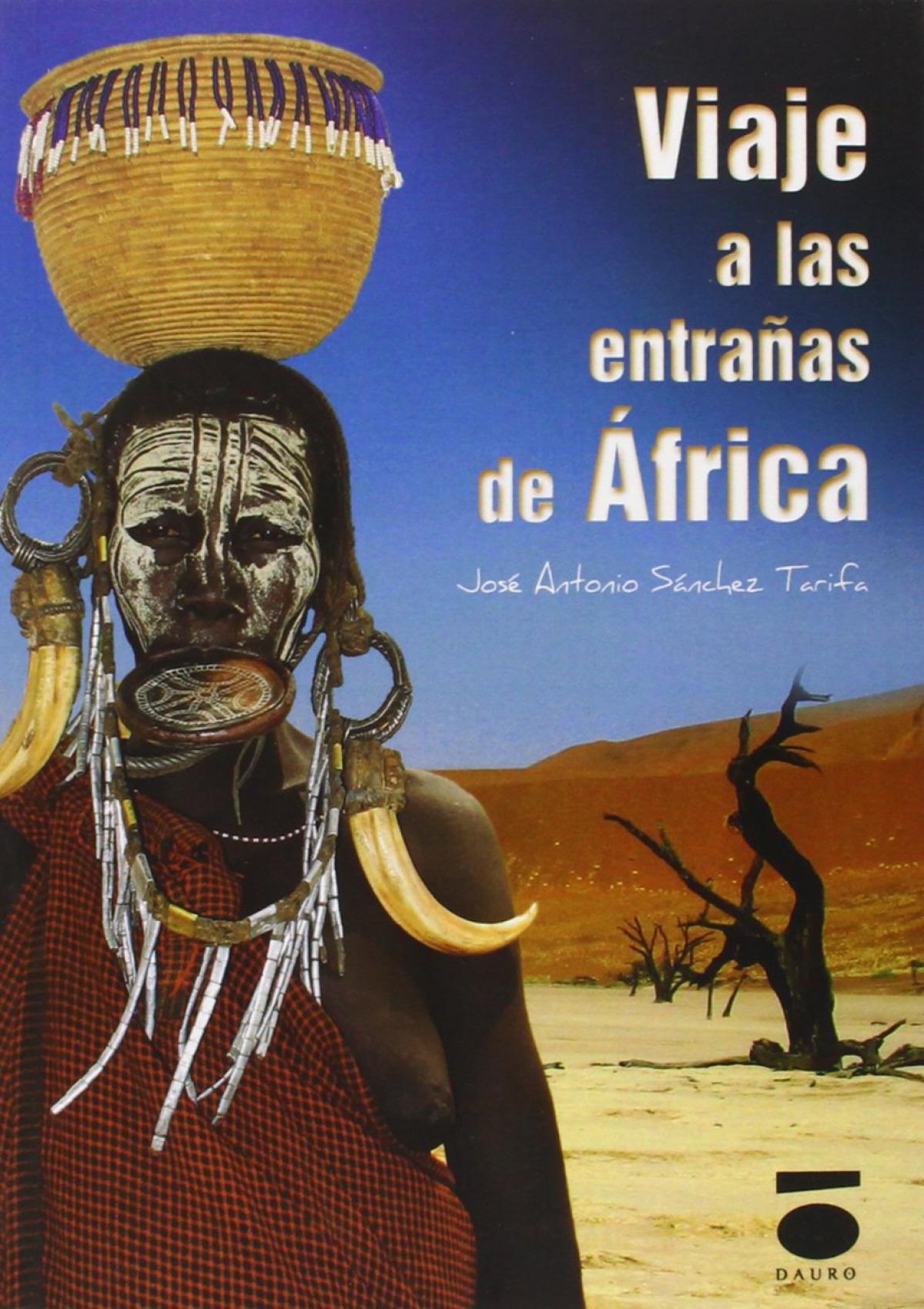 VIAJE A LAS ENTRAñAS DE ÁFRICA 9788496677692