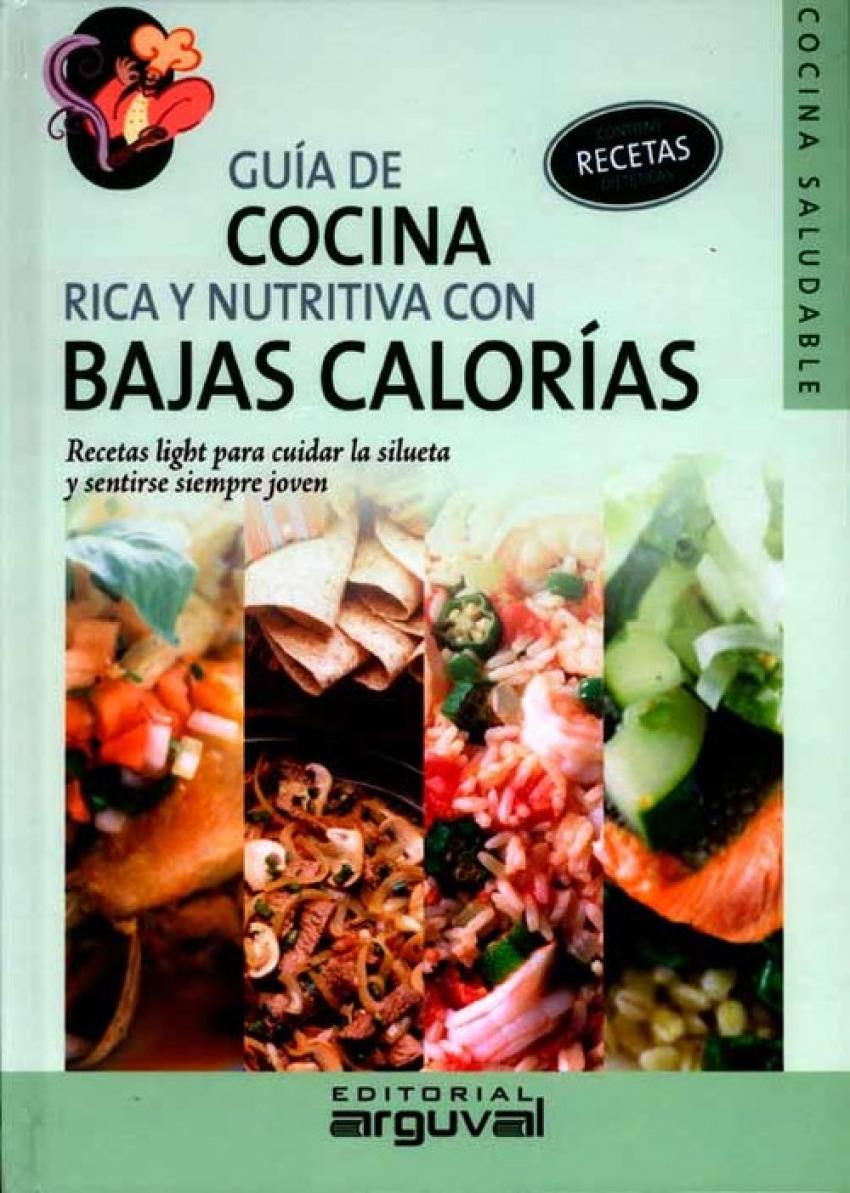 Gu¡a de cocina rica y nutritiva con bajas calorias 9788496912168