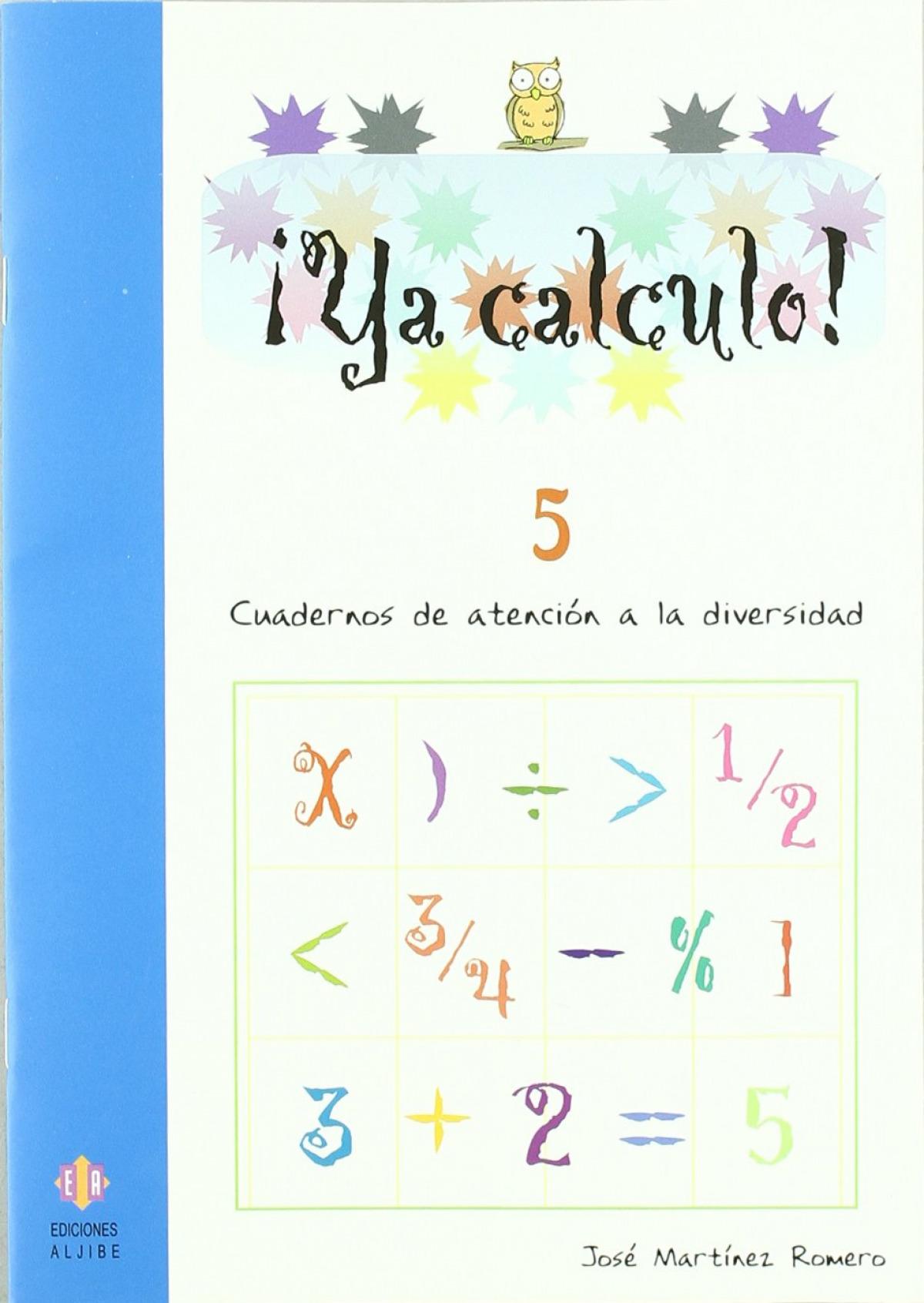 ¡Ya calculo! 5 9788497003094