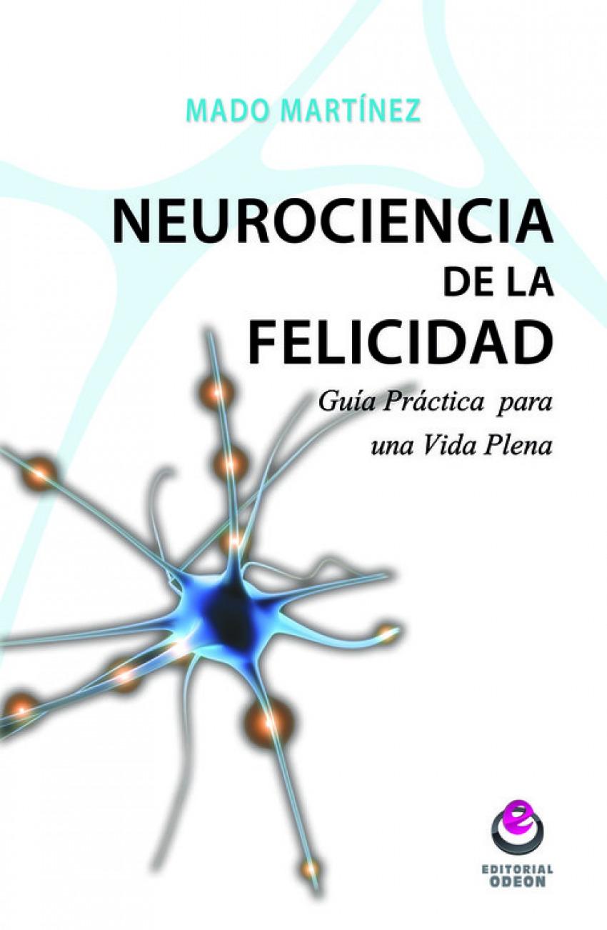 Neurociencia de la felicidad 9788497007931