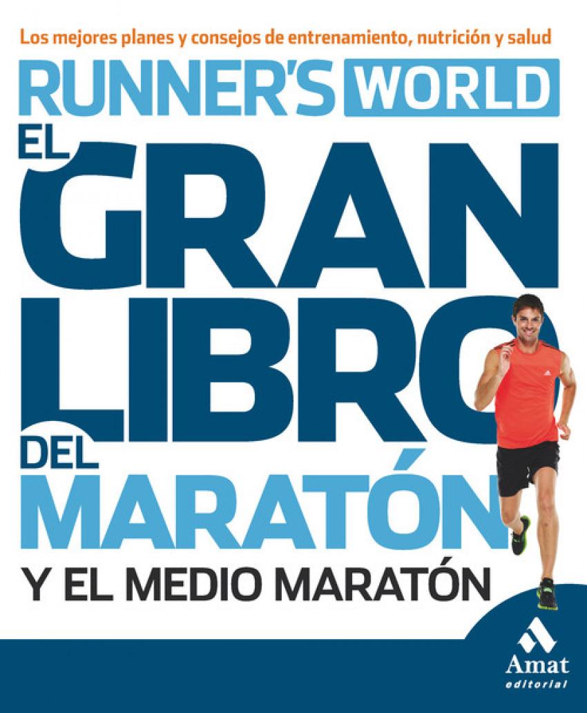 El gran libro del entrenamiento para maratón y medio maratón 9788497357371