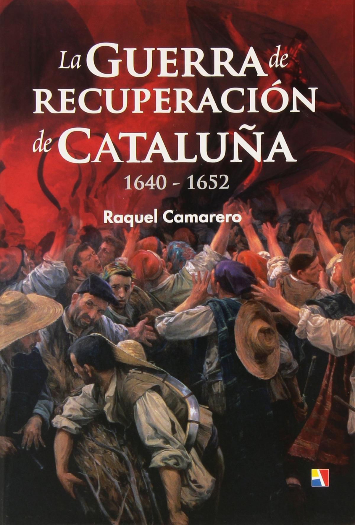 La Guerra de recuperación de Cataluña 9788497391504