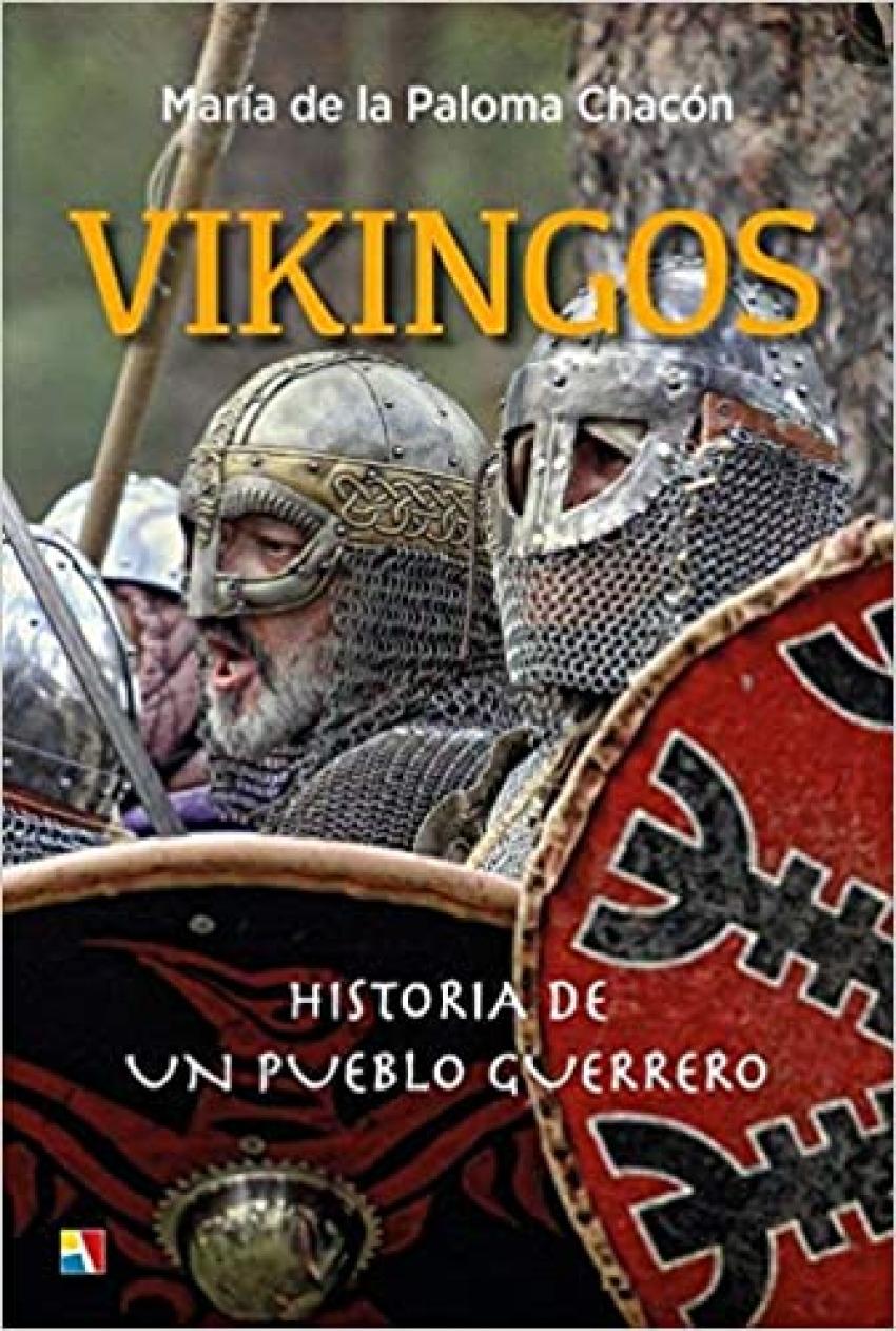 VIKINGOS HISTORIA DE UN PUEBLO GUERRERO 9788497392006