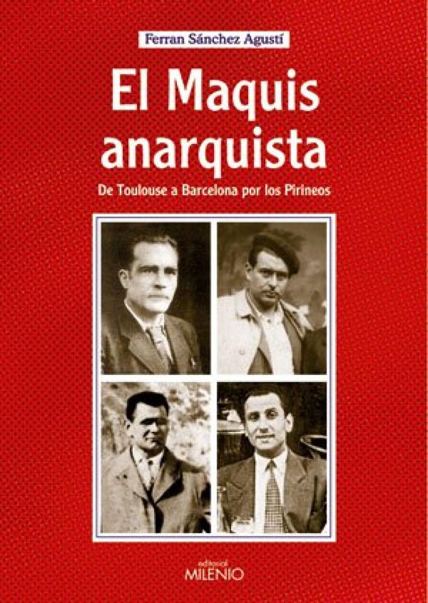 El maquis anarquista 9788497431743