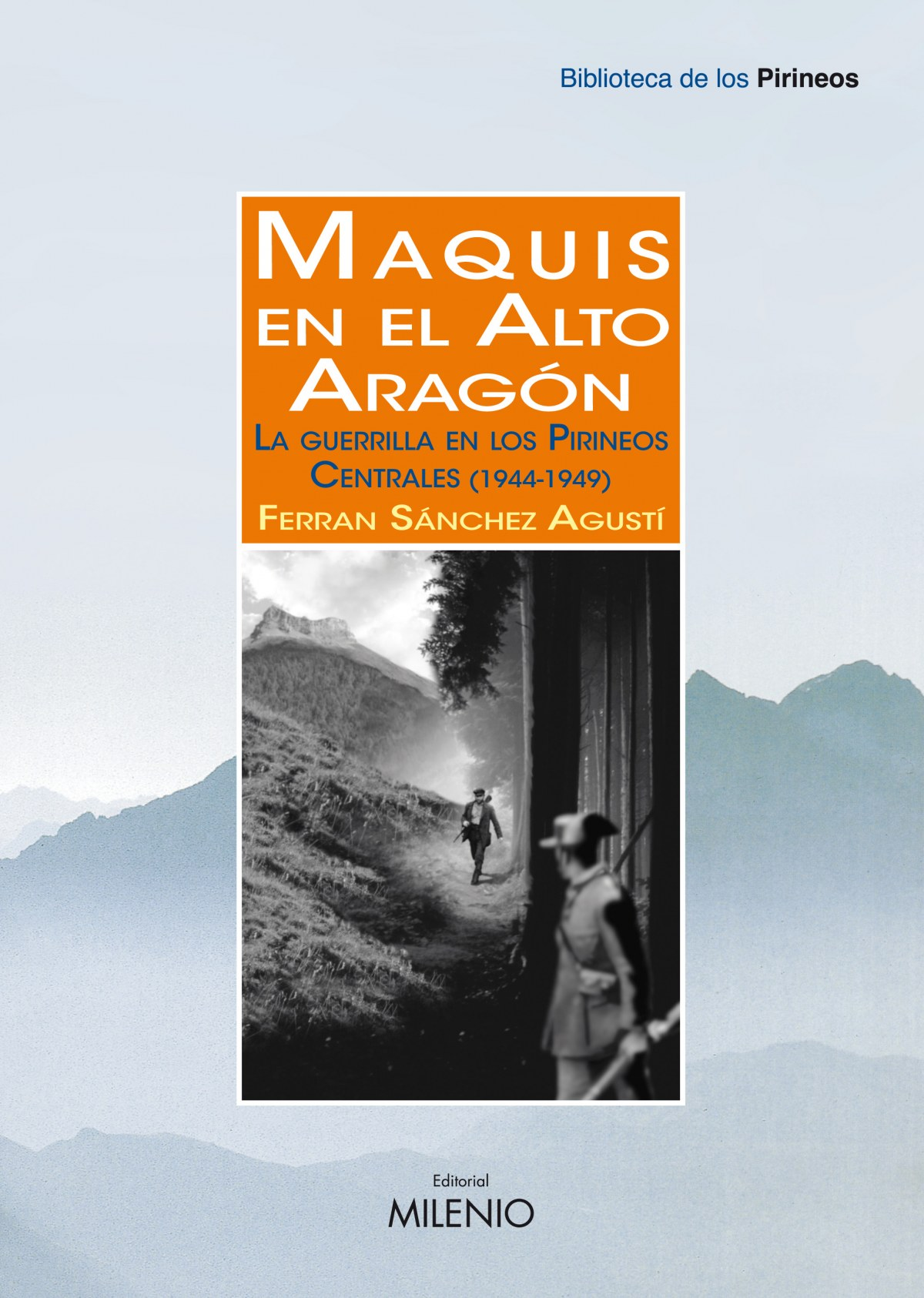 Maquis en el Alto Aragón 9788497434584