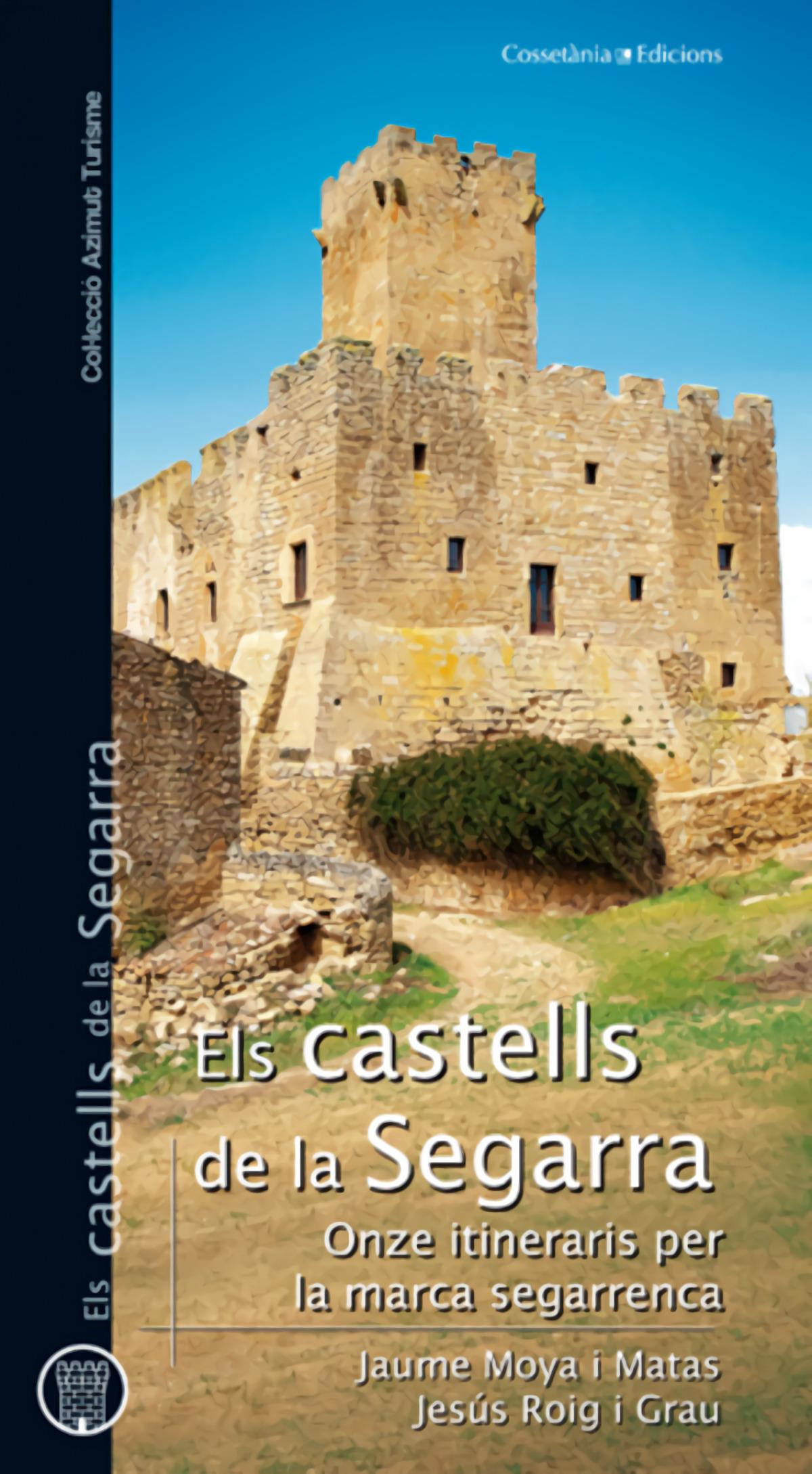Els castells de la Segarra 9788497918725