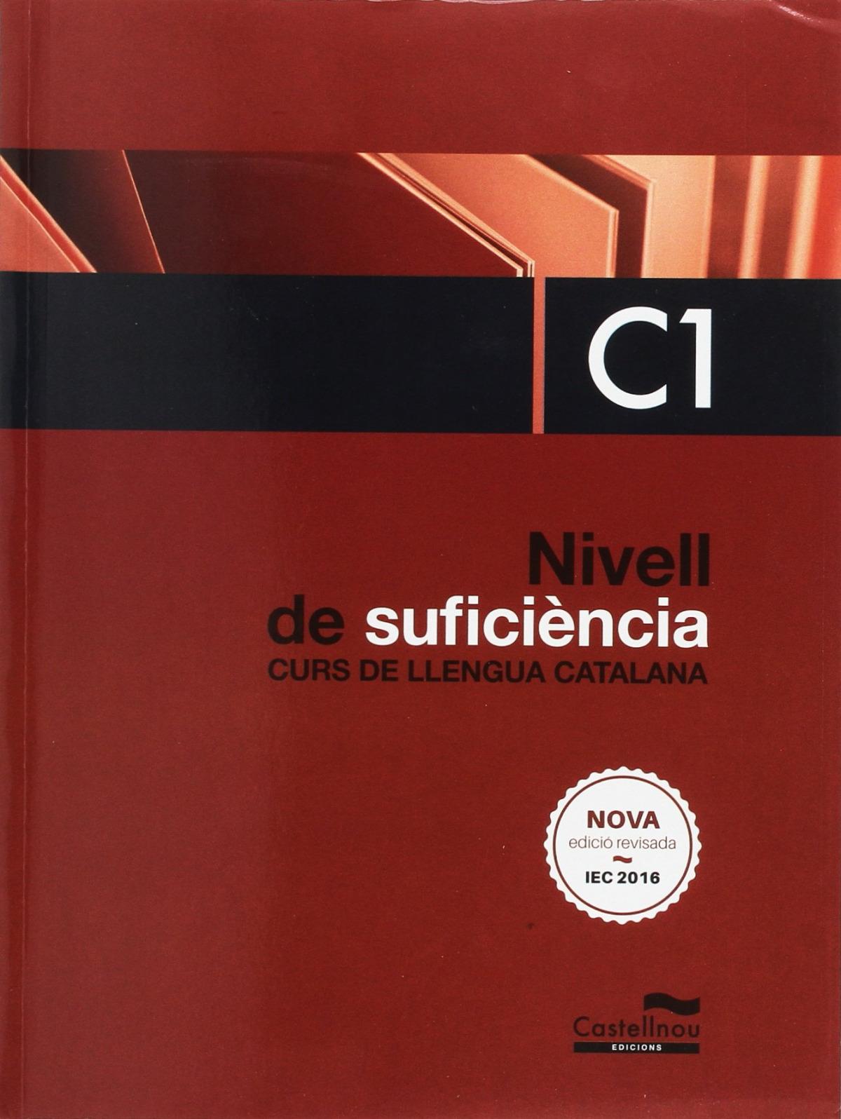 nivell de suficiencia c1 curs llengua catalana 2017 9788498047448