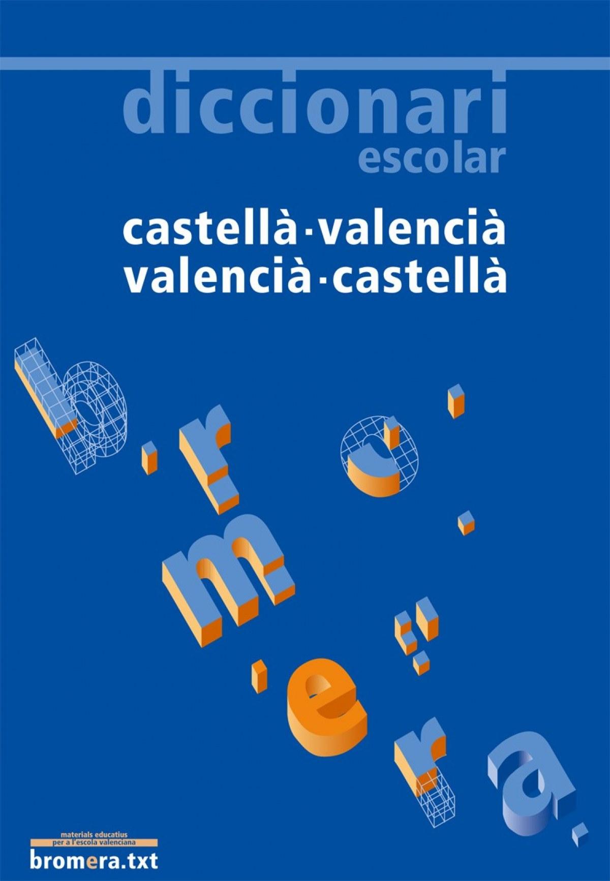 Diccionari escolar castellà - valencià / valencià - castellà 97884982404