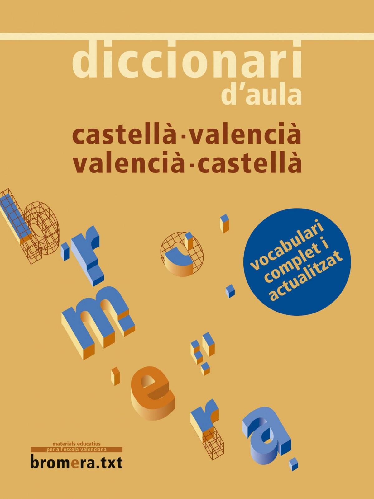 Diccionari d aula castellà - valencià / valencià - castellà 978849824100