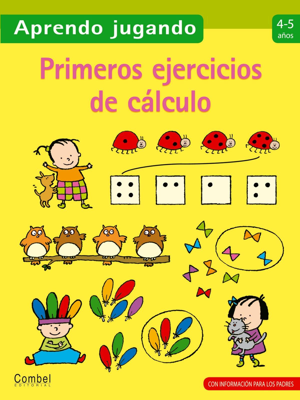 Primeros ejercicios de cálculo 4-5 años 9788498257106