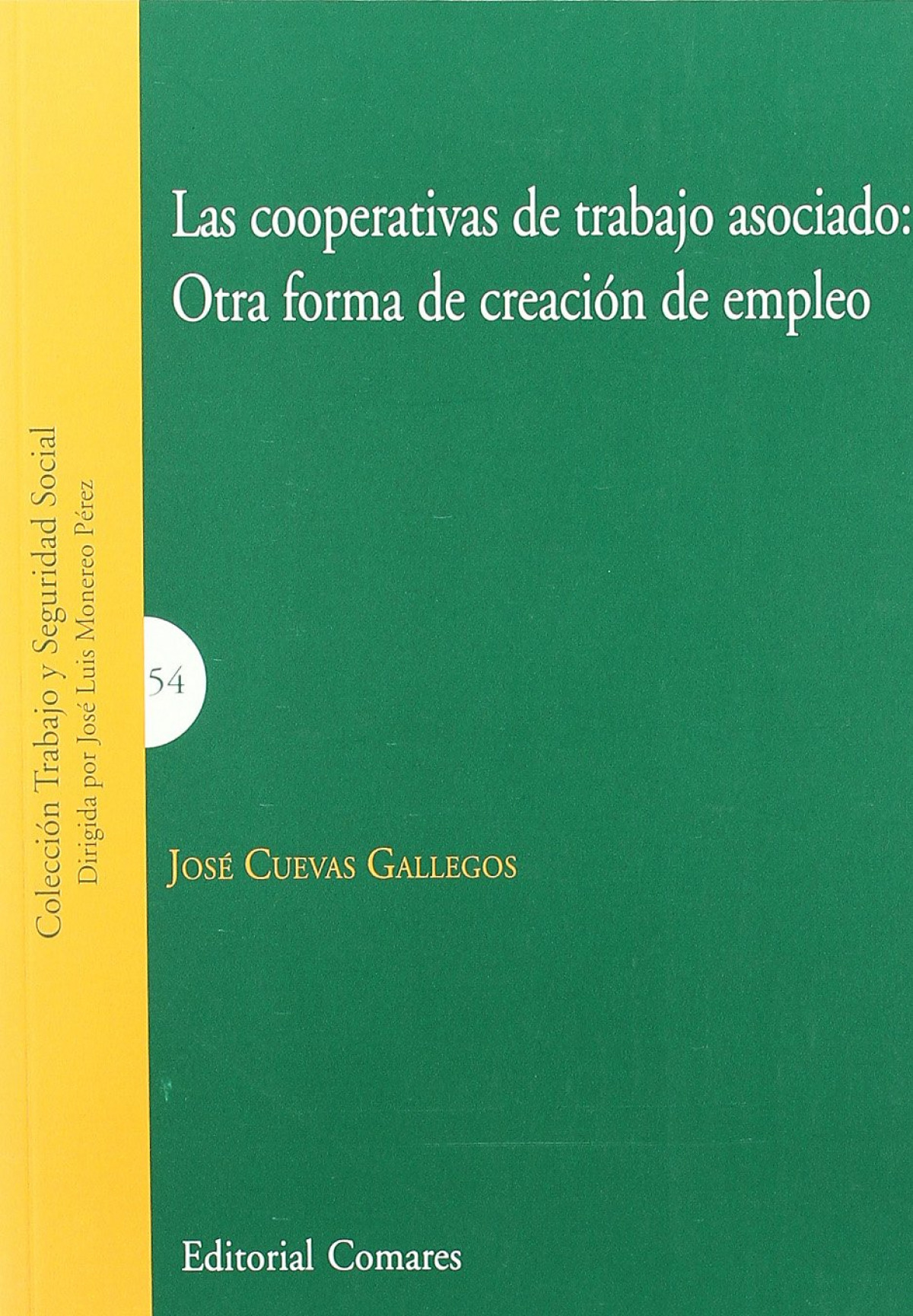 Las cooperativas de trabajo asociado 9788498368017