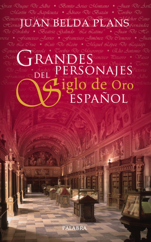 Grandes personajes del siglo de oro español 9788498408515