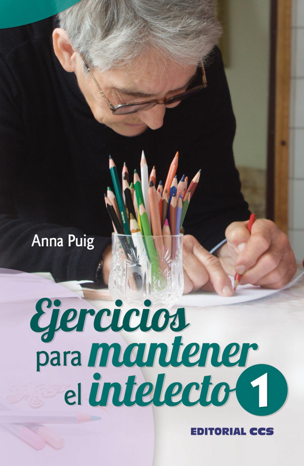 EJERCICIOS PARA MANTENER EL INTELECTO 9788498427769