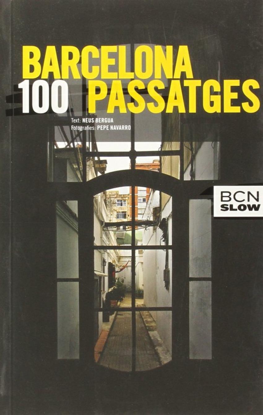 Barcelona, 100 passatges 9788498506341