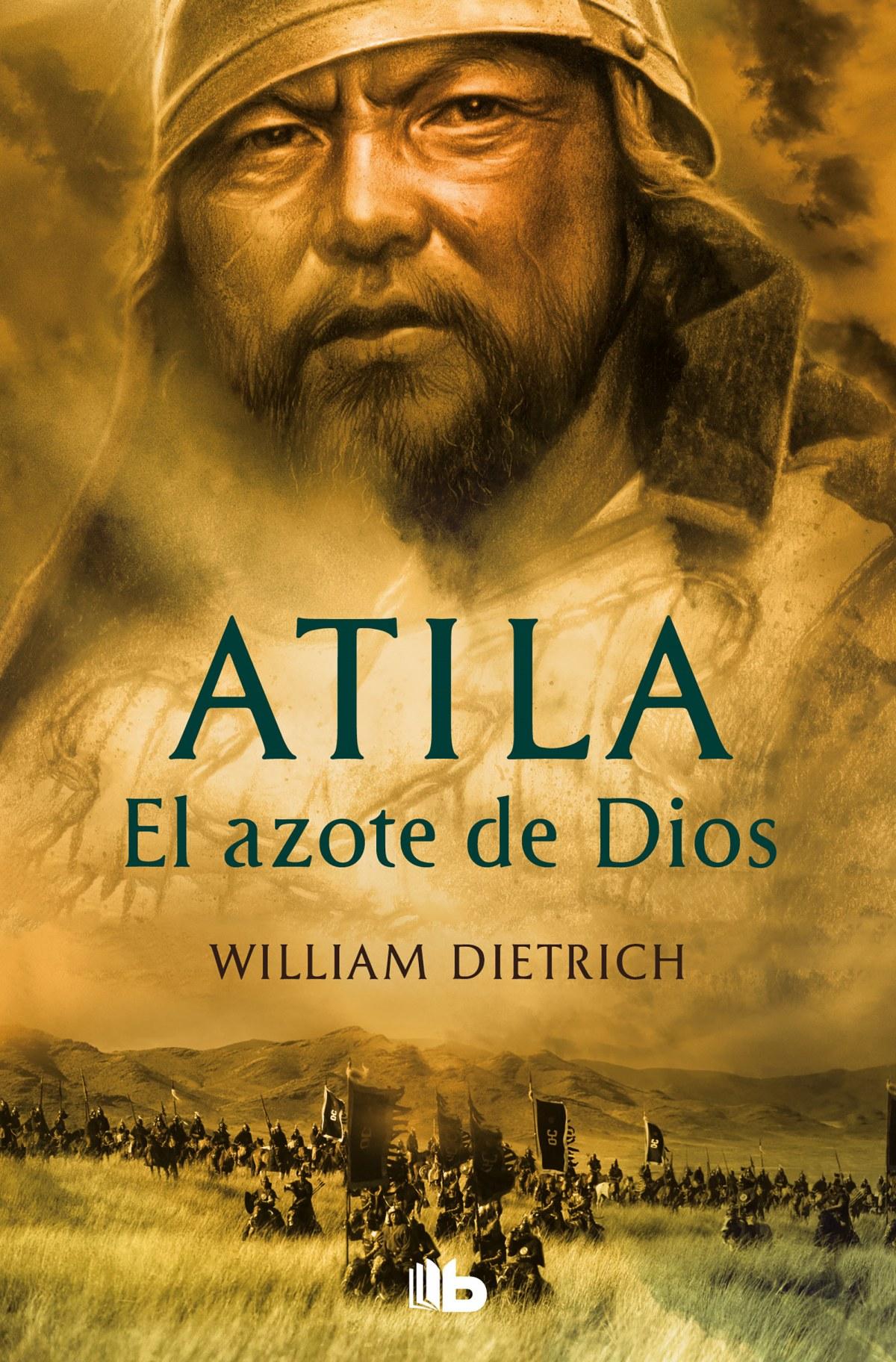 Atila. el azote de dios 9788498724073