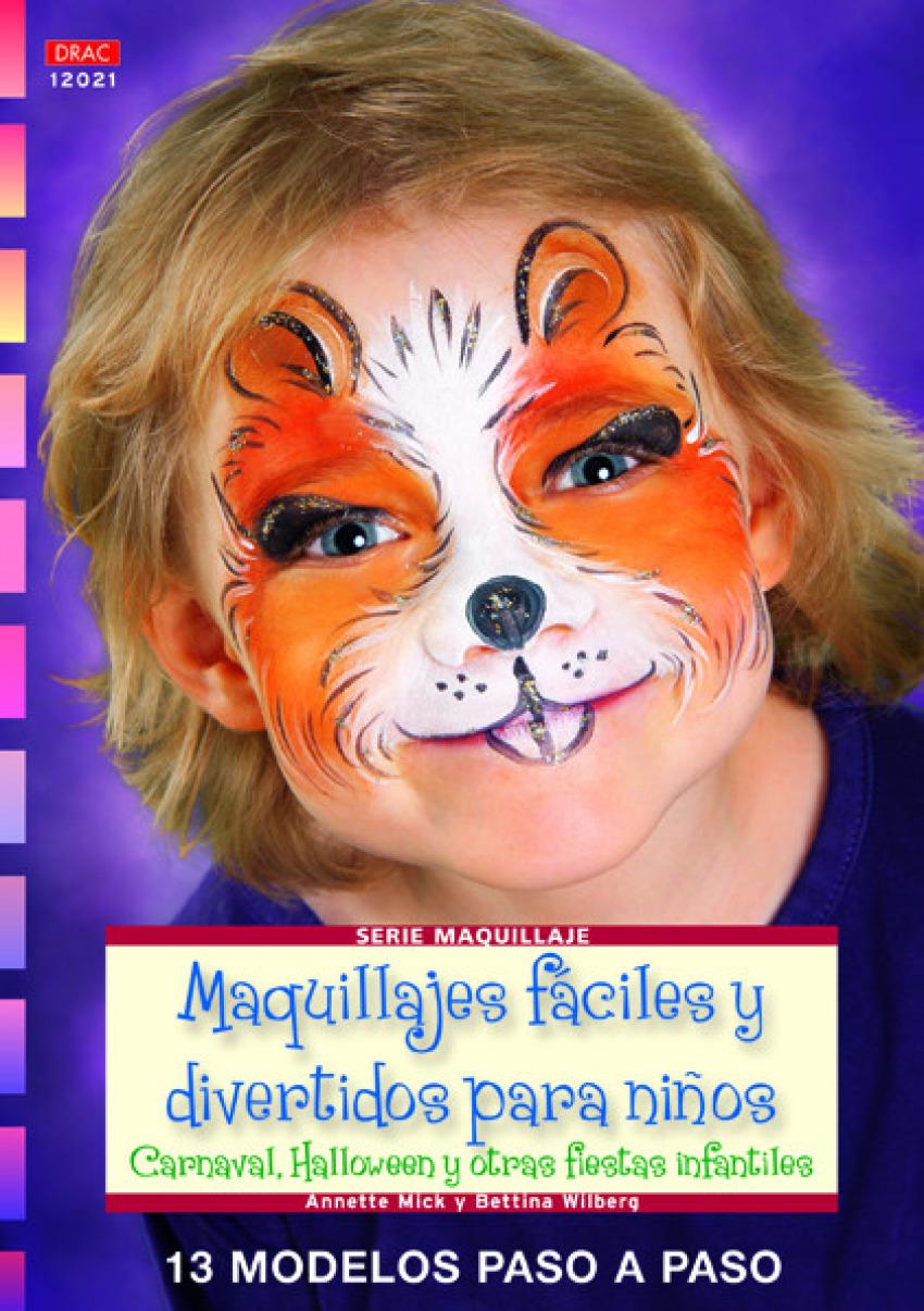 Maquillajes fáciles y divertidos para niños 9788498742237