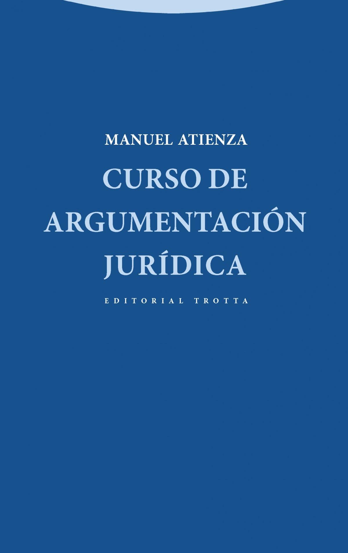 Curso de argumentacion juridica 9788498794366