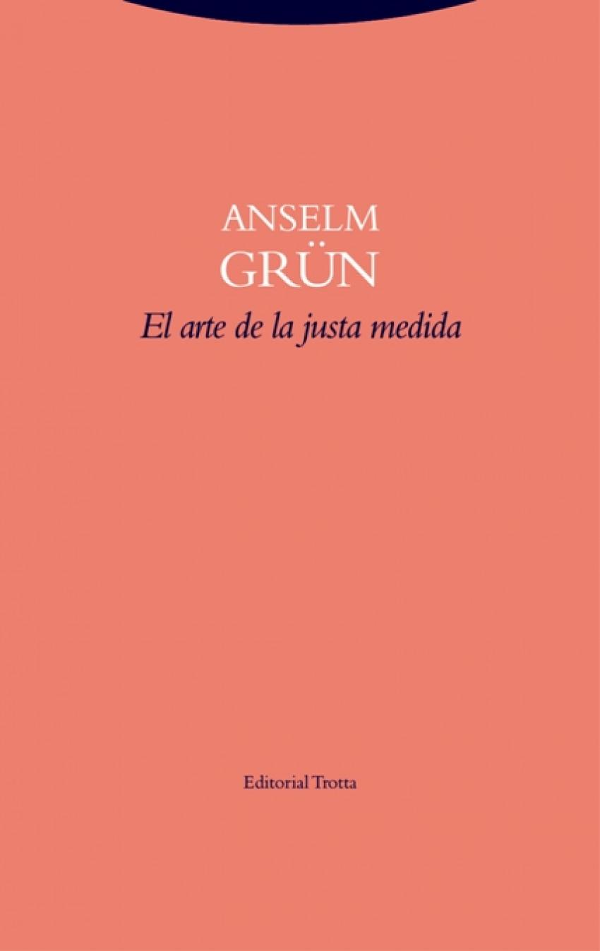 EL ARTE DE LA JUSTA MEDIDA 9788498796643