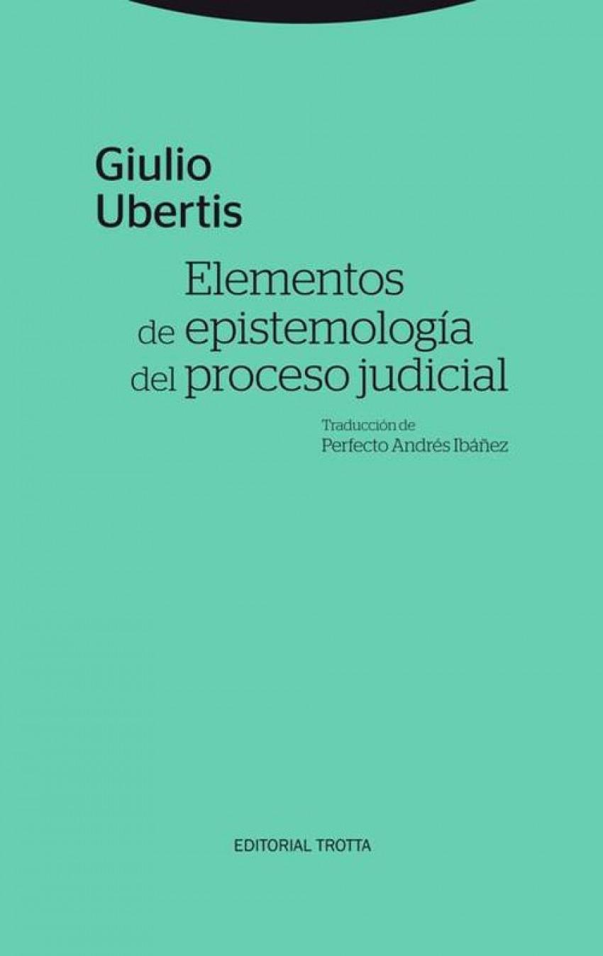 Elementos de epistemolog¡a del proceso judicial 9788498796896
