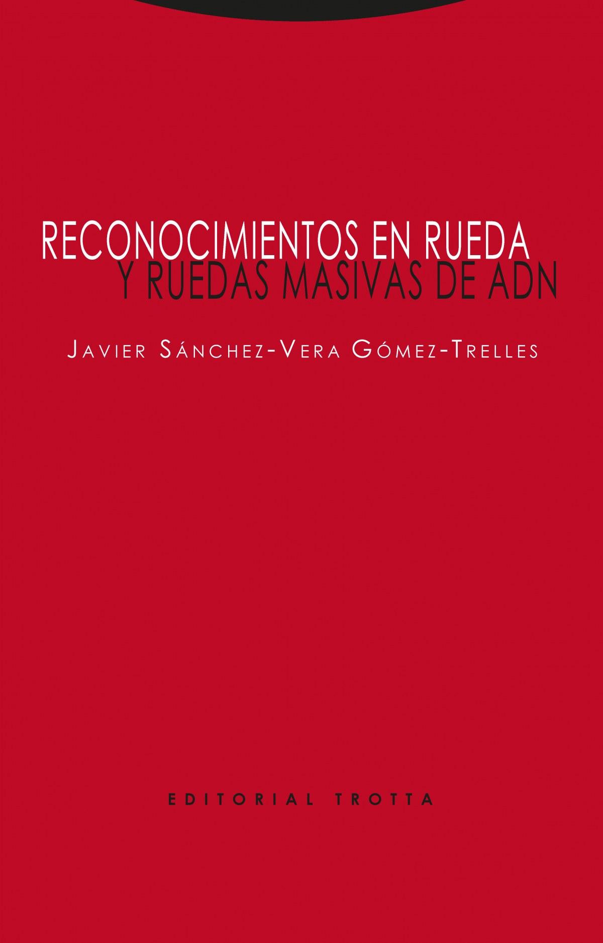 RECONOCIMIENTOS EN RUEDA Y RUEDAS MASIVAS DE ADN 9788498797862