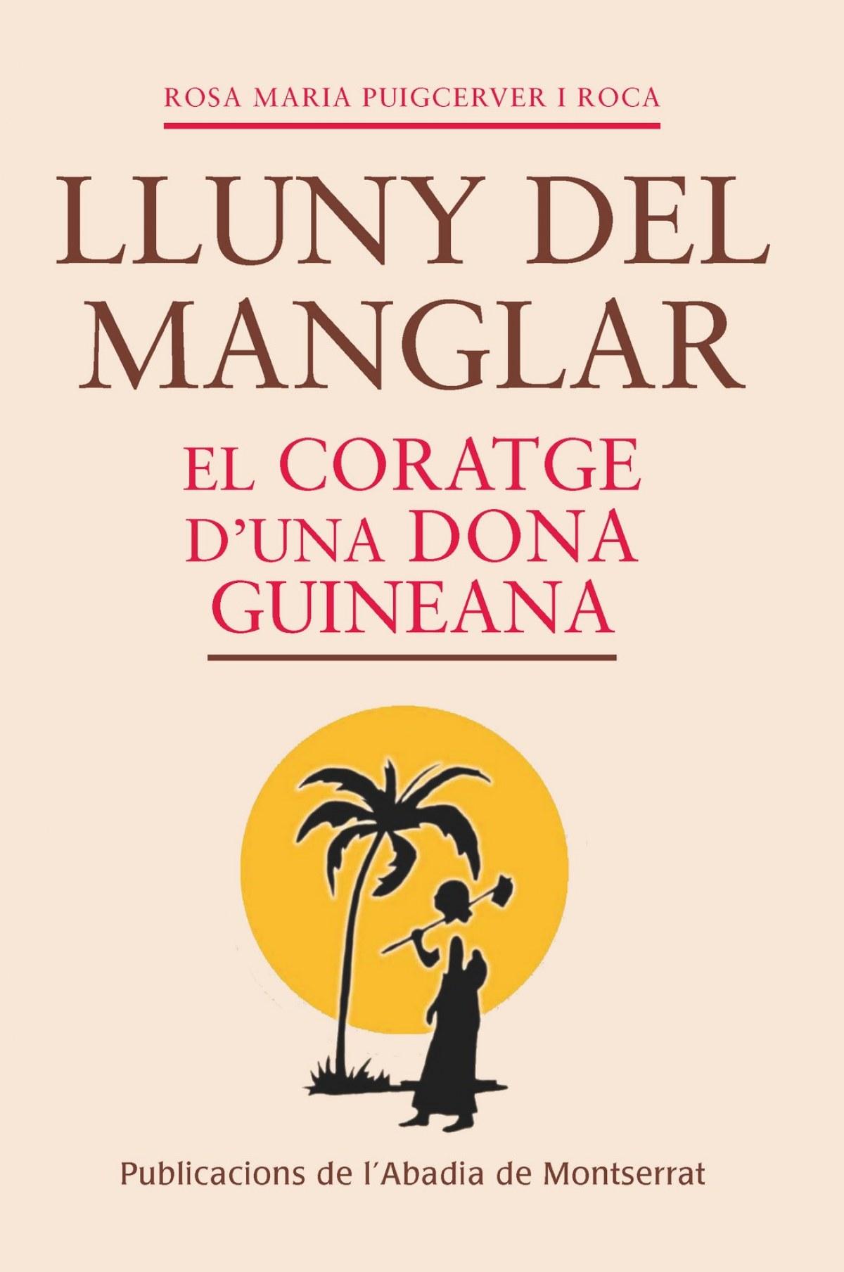 Lluny del manglar. El coratge d una dona guineana 9788498837681