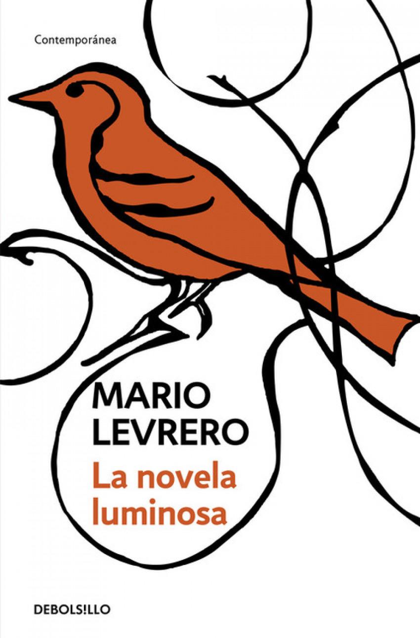 La novela luminosa 9788499080260