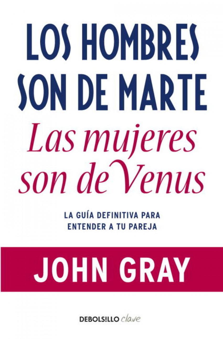 Los hombres son de Marte, las mujeres de Venus 9788499085531
