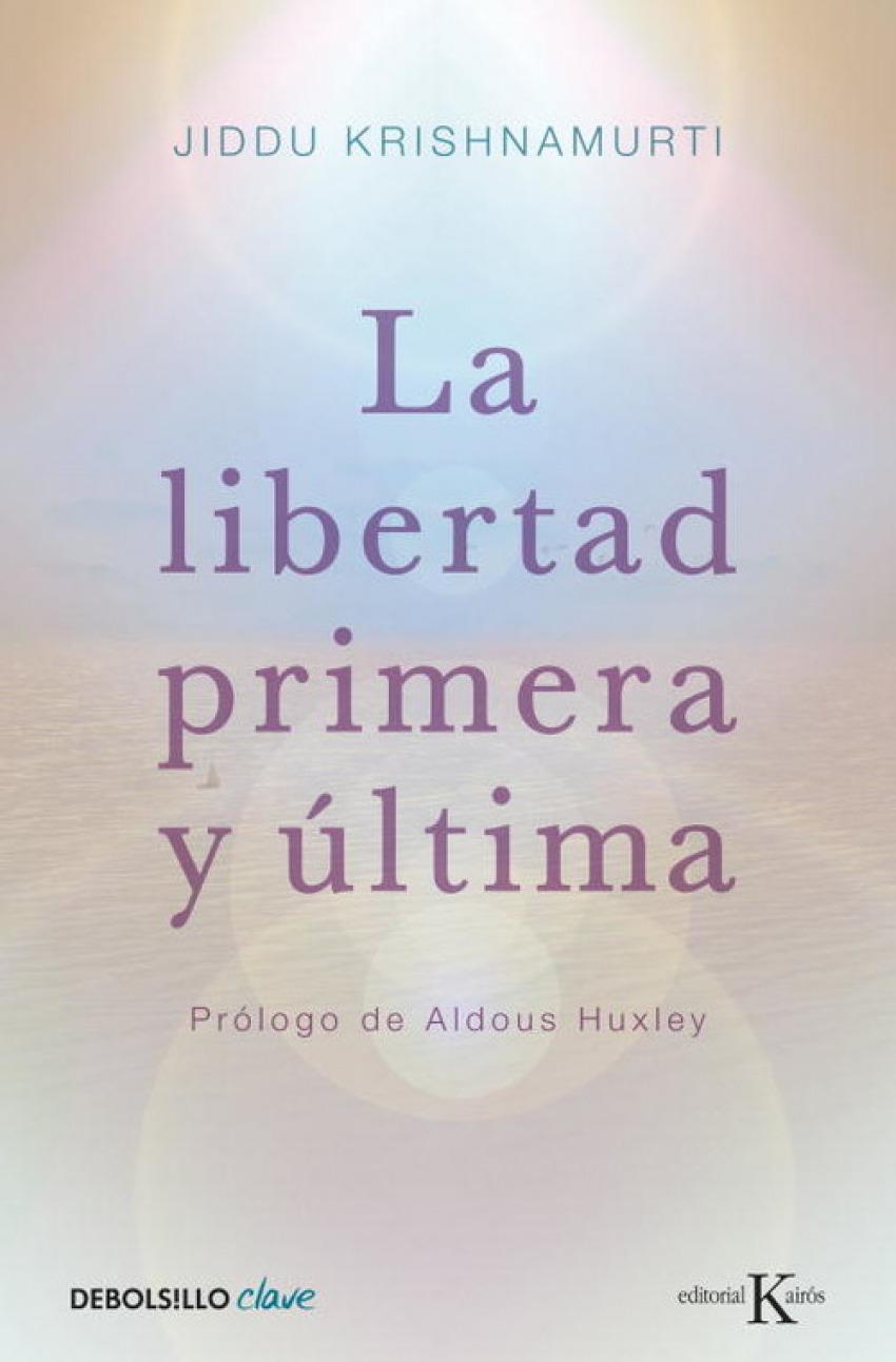 La libertad primera y última 9788499087467