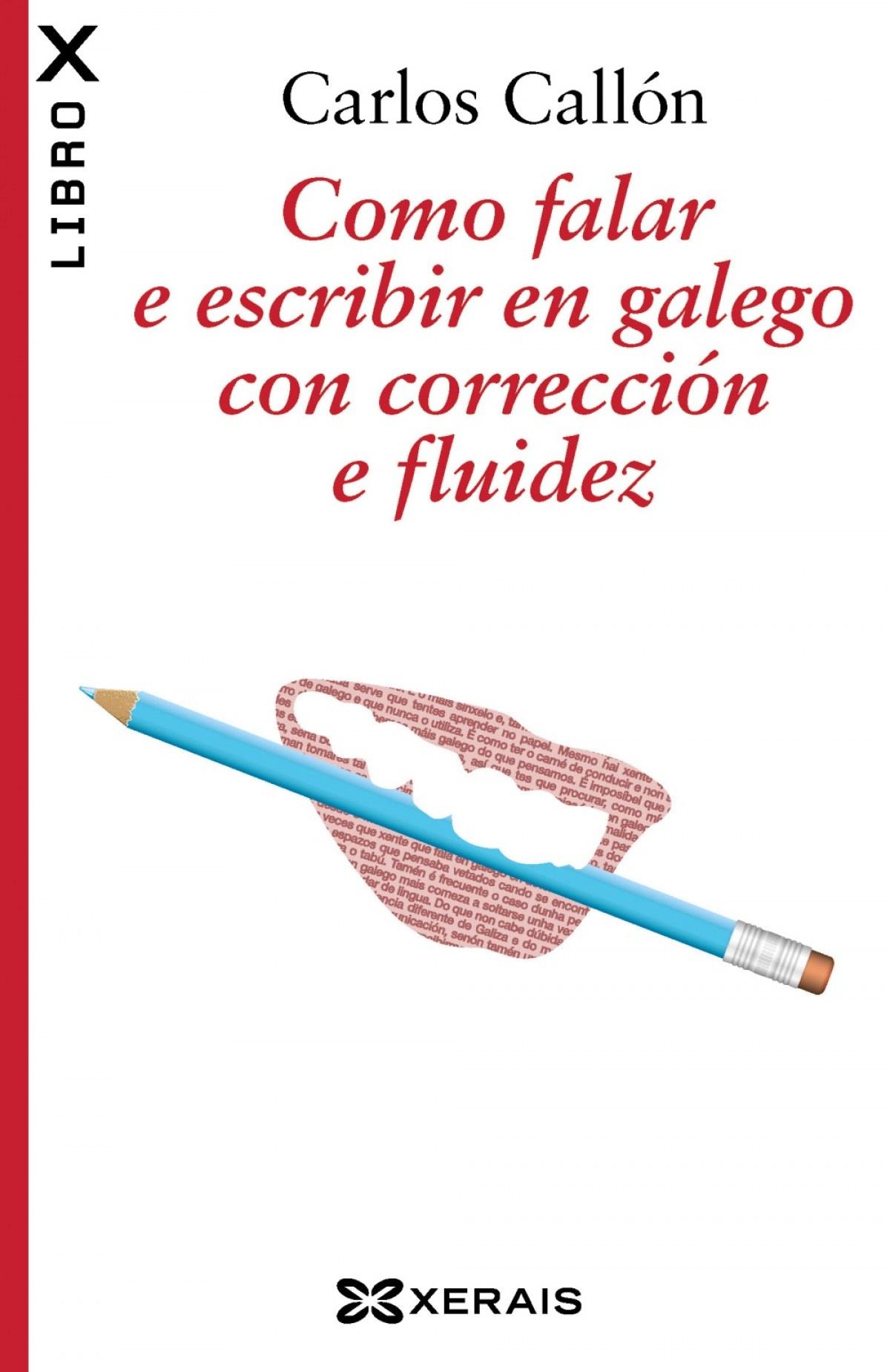 COMO FALAR E ESCRIBIR EN GALEGO CON CORRECCION E FLUIDEZ 9788499144474