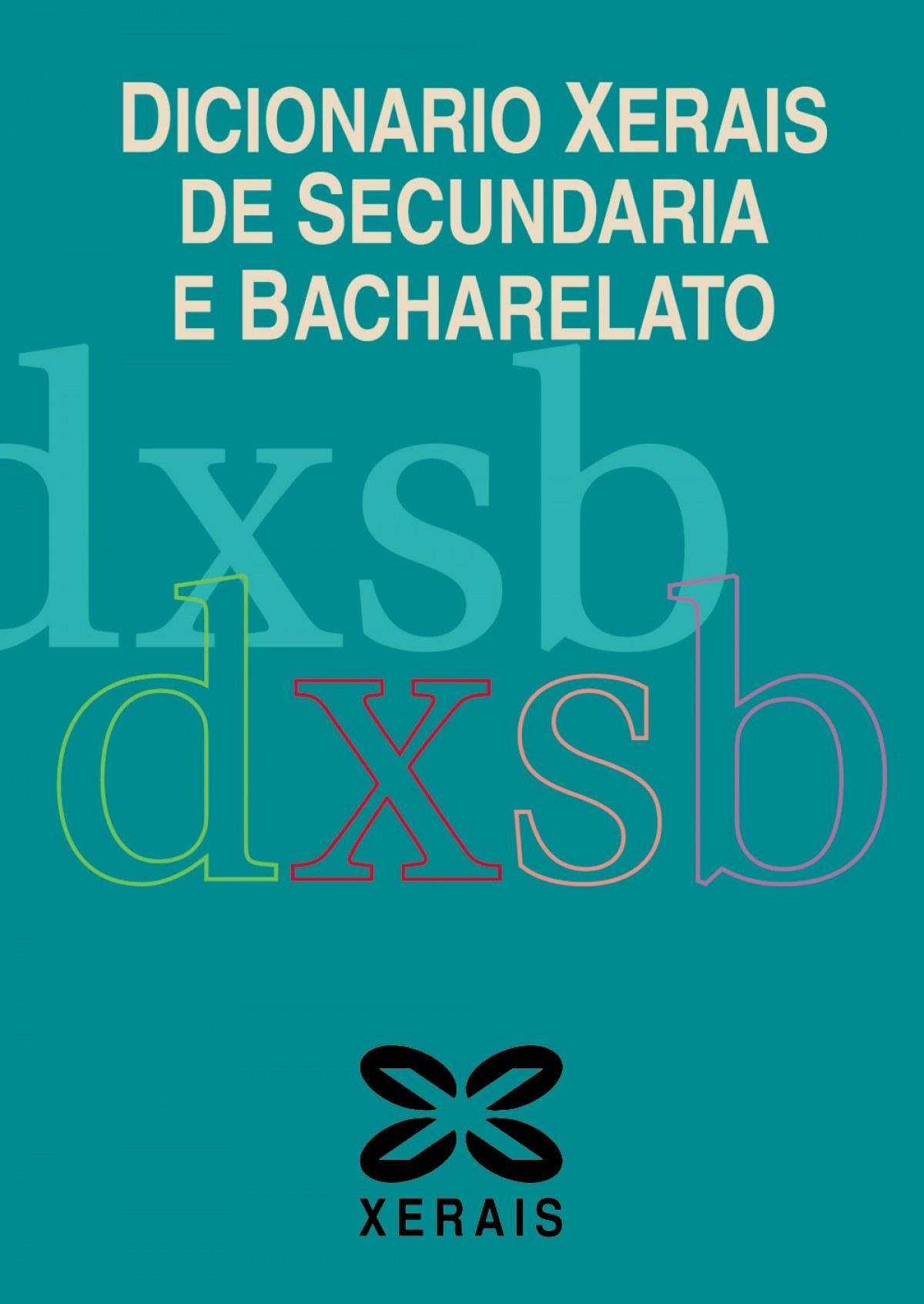 Dicionario Xerais de Secundaria e Bacharelato 9788499147345