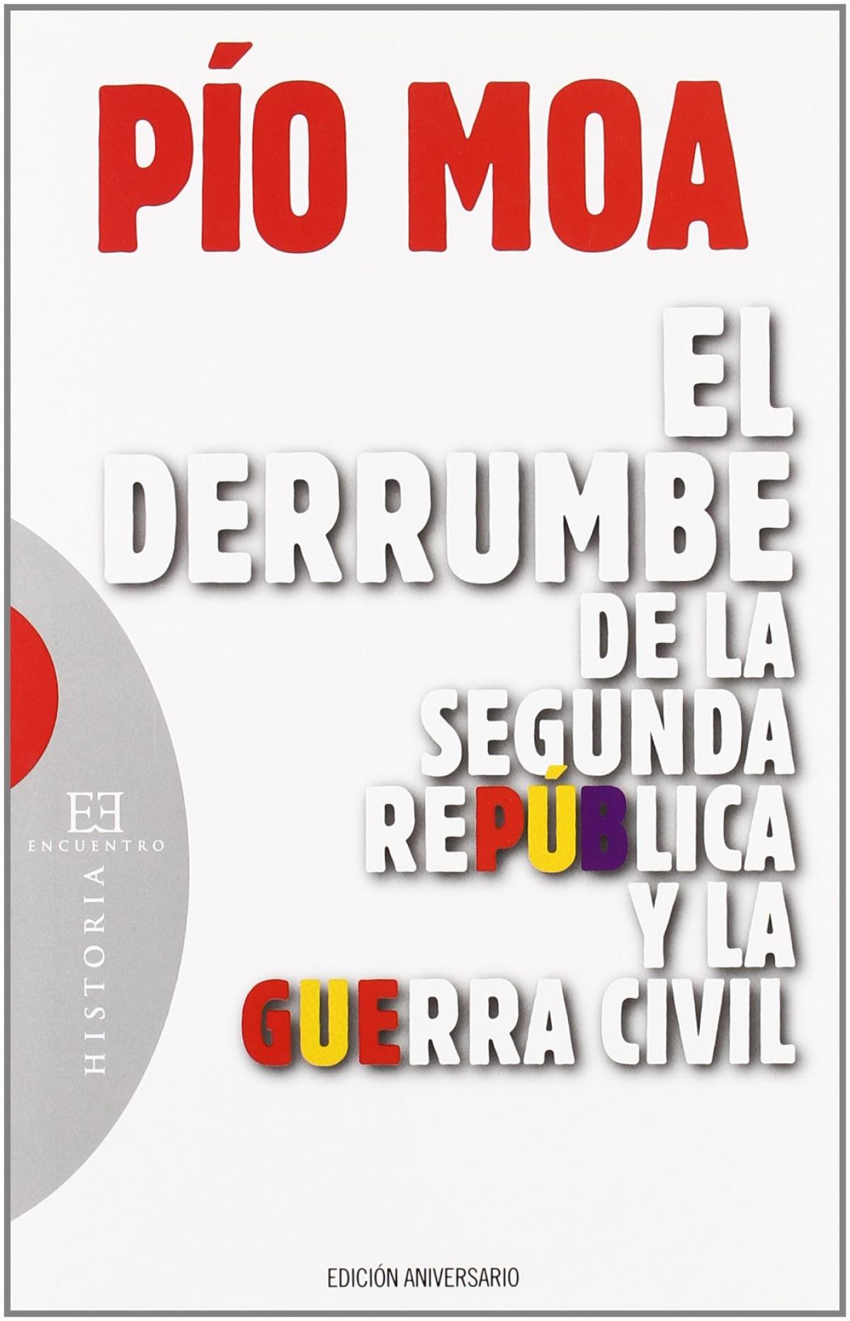Derrumbe de la Segunda República y la Guerra Civil 9788499200378