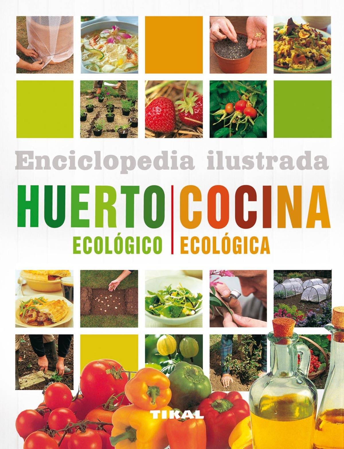 Huerto ecológico-cocina ecológica 9788499281858