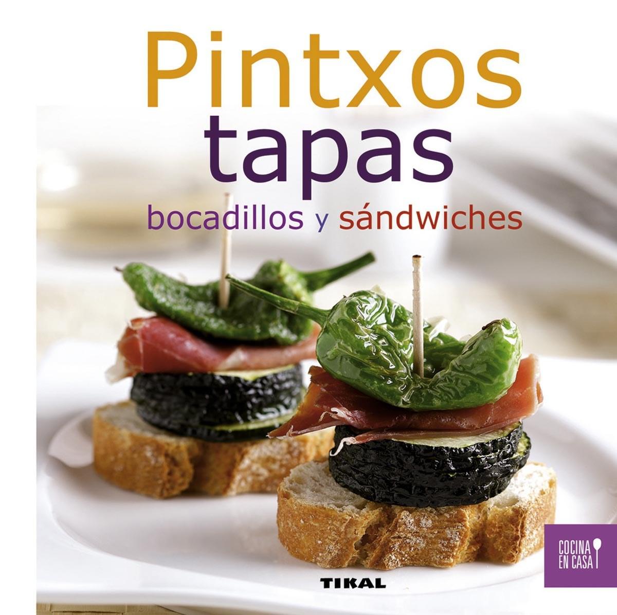 Pintxos, tapas, bocadillos y sandwiches 9788499281957