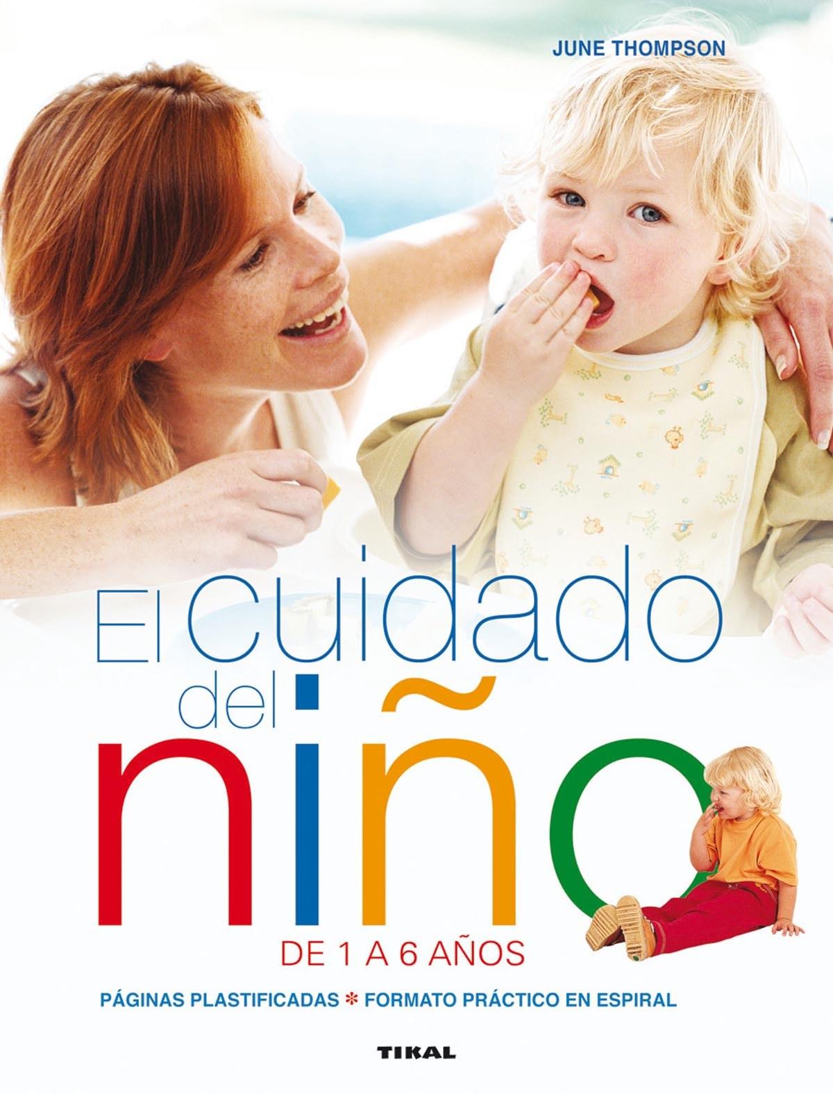 El cuidado del niño de 1 a 6 años 9788499282398