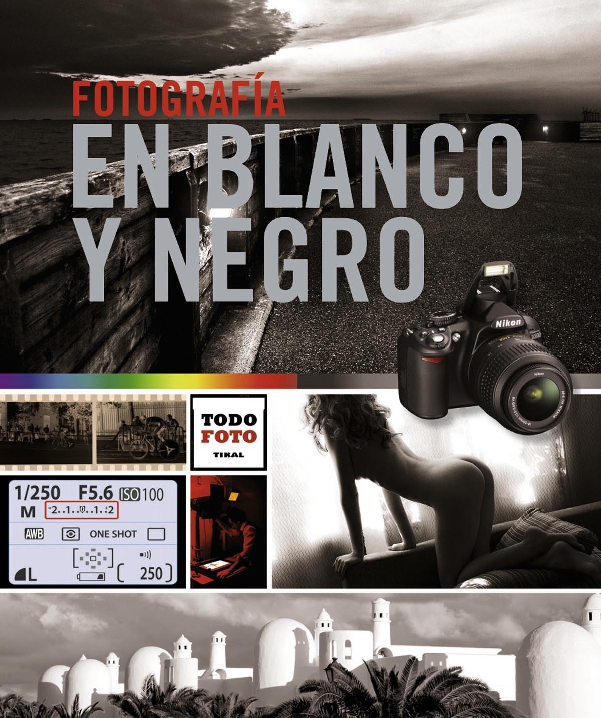 Fotograf¡a en blanco y negro 9788499282633