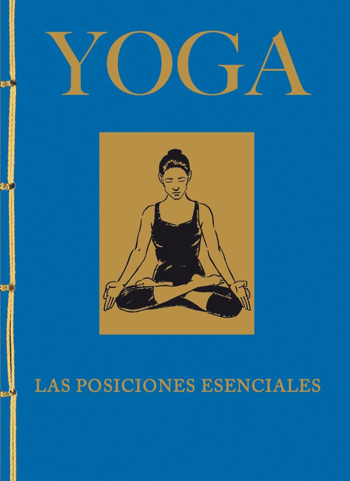 Yoga. Las posiciones esenciales 9788499283326