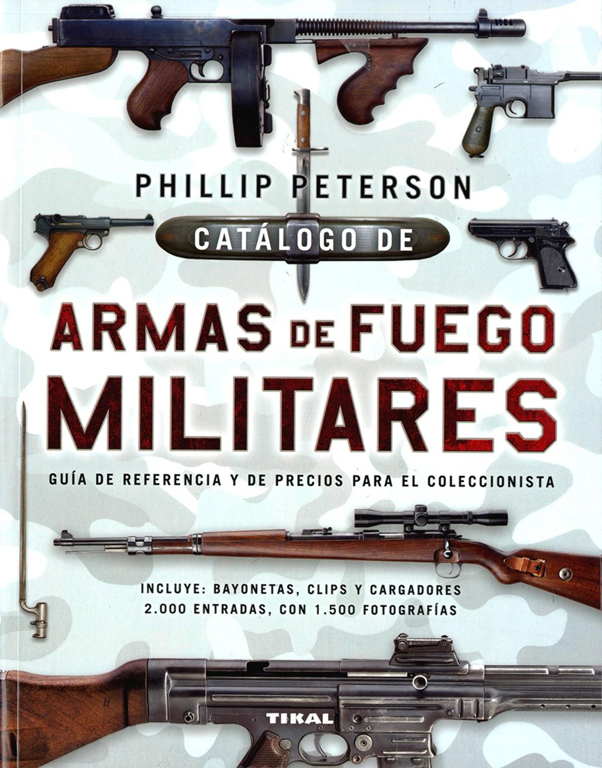CATÁLOGO DE ARMAS DE FUEGO MILITARES 9788499284545