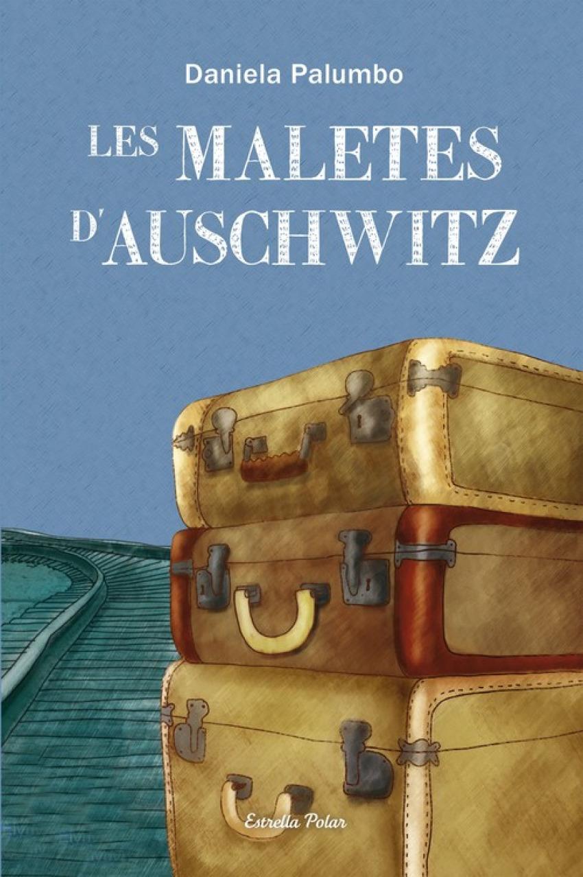 Les maletes d Auschwitz 9788499327686