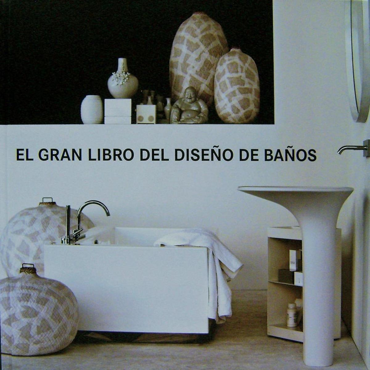 El gran libro del diseño de baños 9788499368238