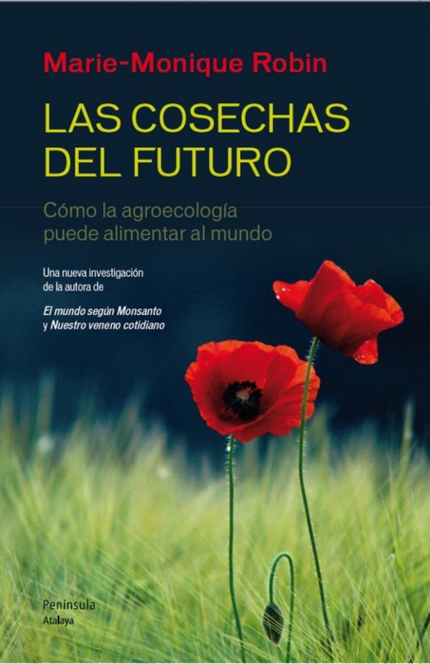 Las cosechas del futuro 9788499422190