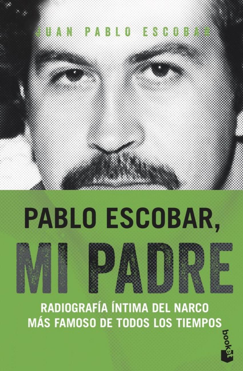 PABLO ESCOBAR, MI PADRE 9788499427805