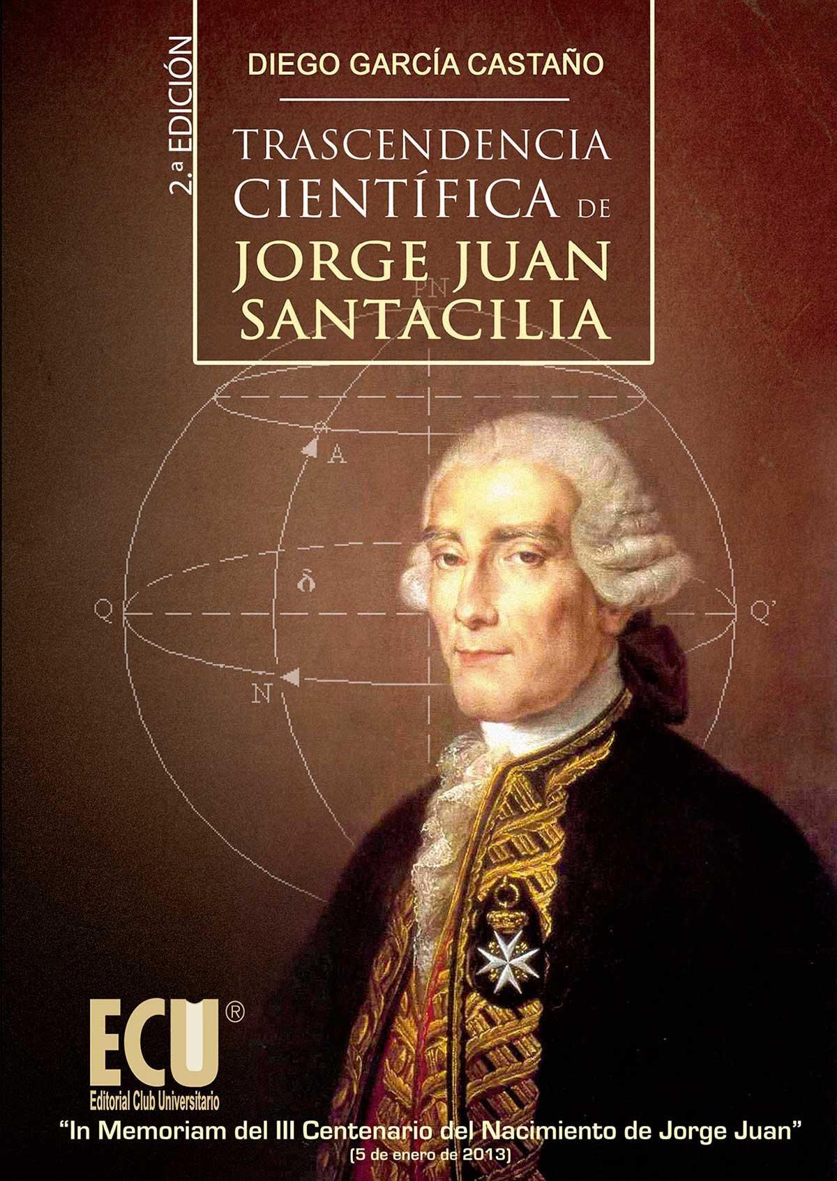 Trascendencia cient¡fica de Jorge Juan Santacilia 9788499484686