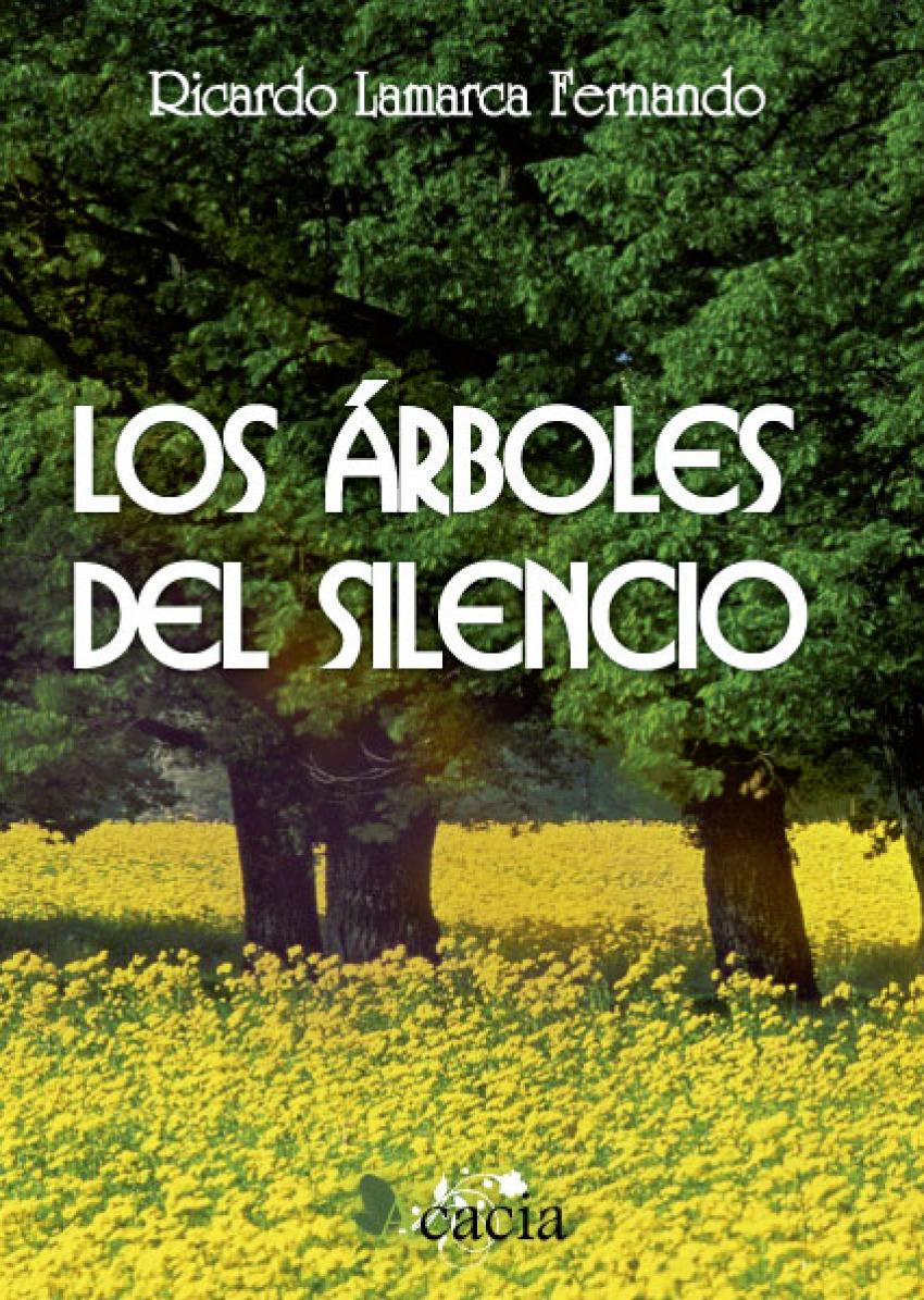Los árboles del silencio 9788499489933