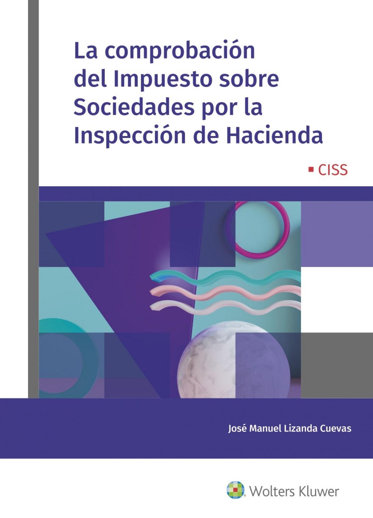 La comprobación del Impuesto sobre Sociedades por la Inspección d 9788499542362