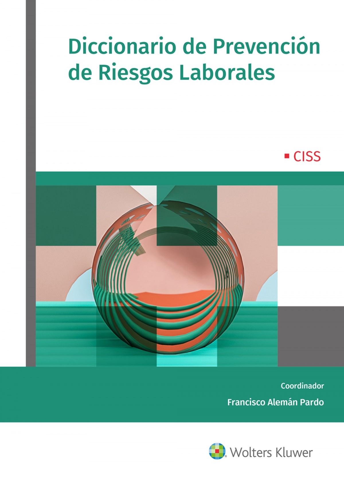 Diccionario de Prevención de Riesgos Laborales 9788499545912