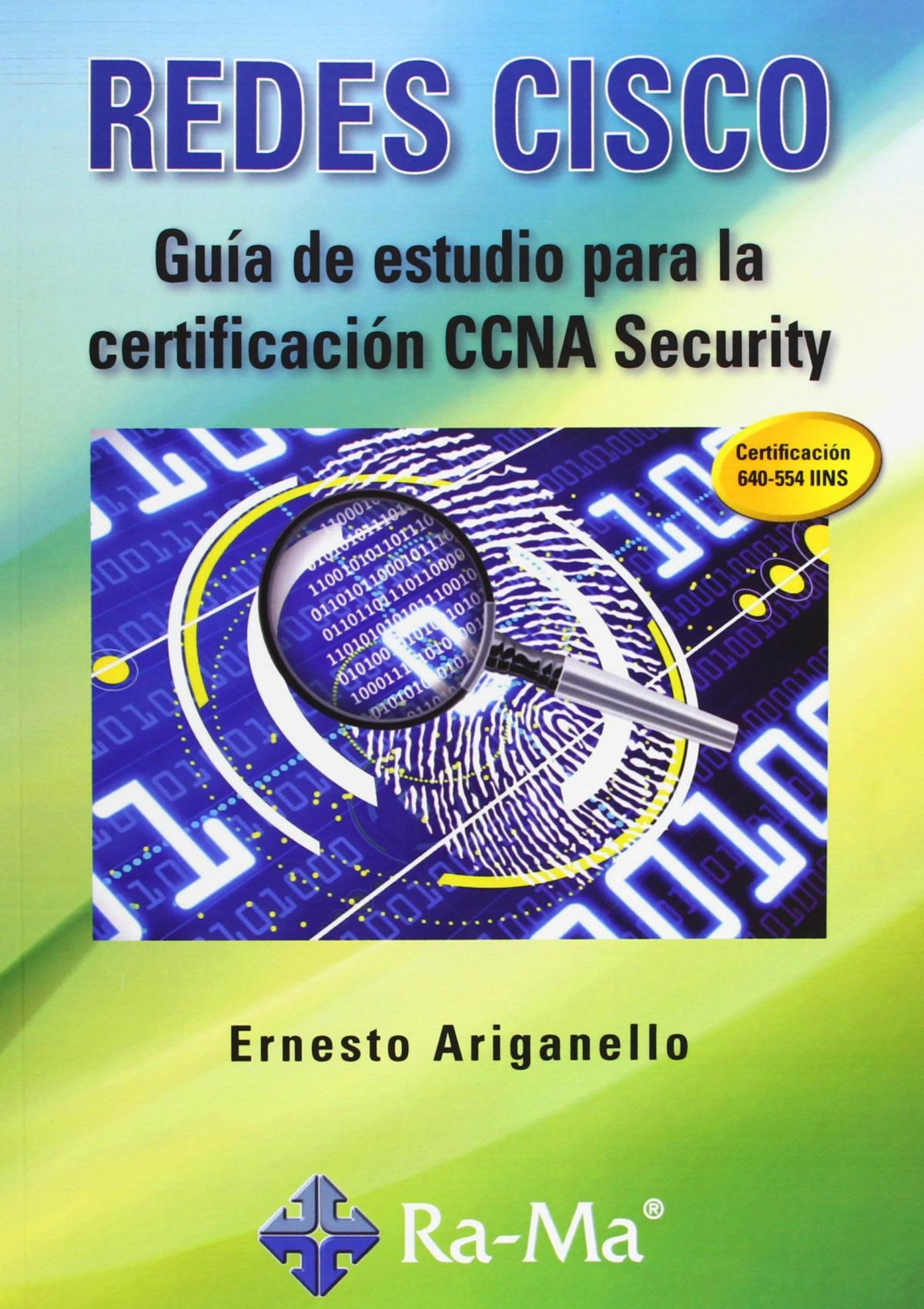 GUIA ESTUDIO CERTIF.CCNA SECURITY.(REDES CISCO) 9788499642147